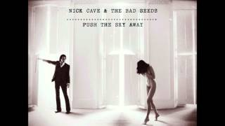 Watch Nick Cave  The Bad Seeds Wide Lovely Eyes video
