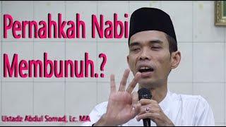 Pernahkah Nabi Muhammad SAW Membunuh di Medan Perang | Ustadz Abdul Somad, Lc. MA