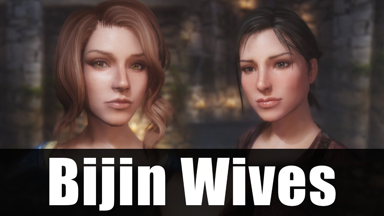 Skyrim Mods - Bijin Wives [4k/HD]
