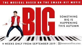 BIG The Musical - Dominion Theatre