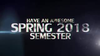 Spring 2018 Semester - Movie Trailer (epic)