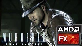 Murdered: Soul Suspect on ASUS X550ZE (AMD Radeon R7 M270DX)