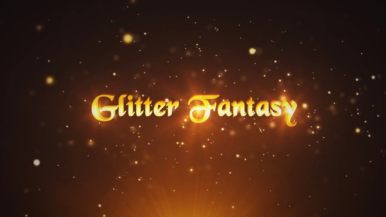 glitter fantasy after effects template youtube