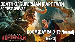 DCUO PC Test Server - Death of Superman (Part Two) Doomsday T9 Normal Raid