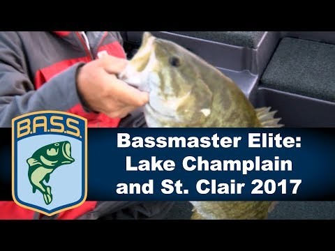 Bassmaster Elite: Lake Champlain and St. Clair 2017