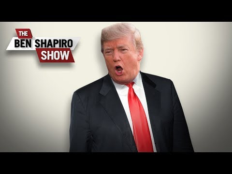 Trump Unleashed | The Ben Shapiro Show Ep. 789