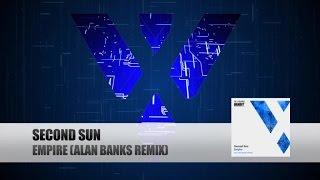 Second Sun - Empire (Alan Banks Remix)