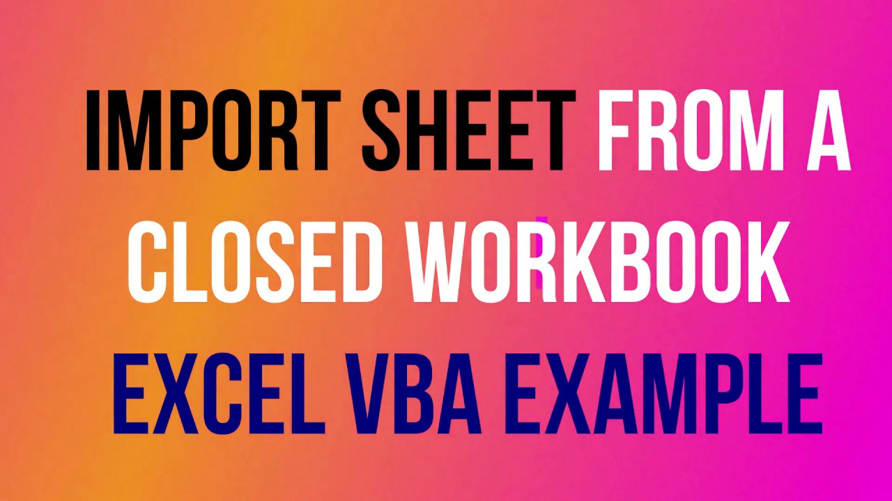 Vba to import sheet excel vba to import sheet from closed workbook vba to import sheet excel vba to import sheet from closed workbook ibookread Read Online