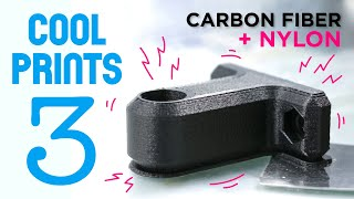 Cool Prints // 3D Printing Strong Parts with NylonX (Nylon + Carbon Fiber Filament)