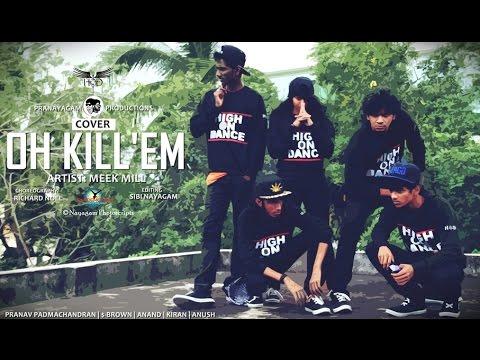 Oh Kill'em | MEEK MILL | CHOREOGRAPHY | COVER