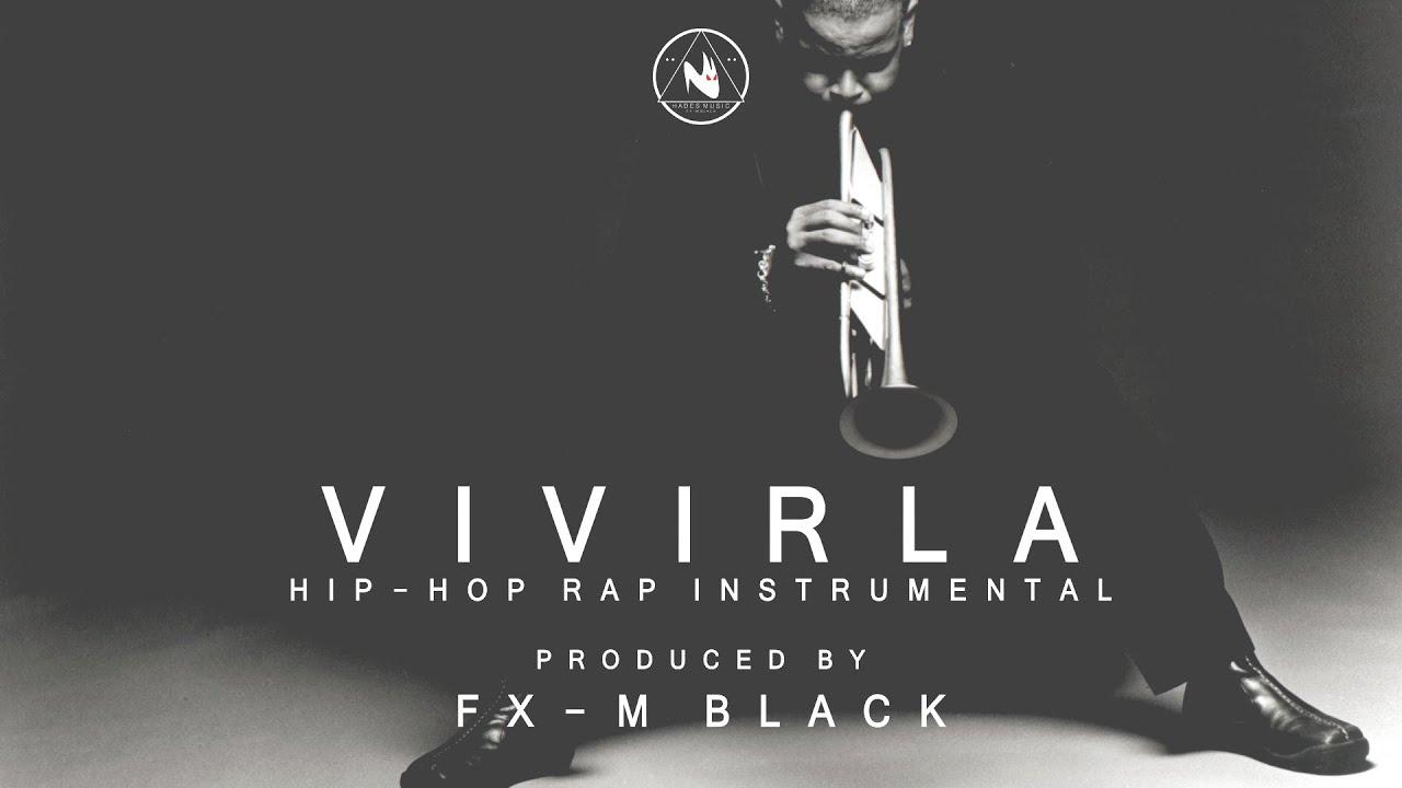 BASE DE RAP - VIVIRLA - HIP HOP BEAT INSTRUMENTAL 2018 (Prod  Fx-M Black)