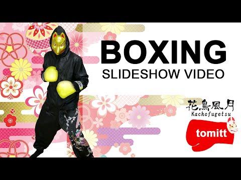 【花鳥風月】 Japanese Boxing   slideshow video