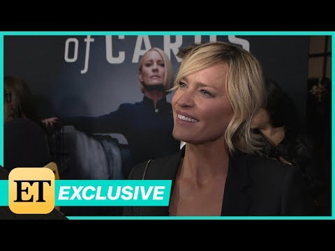 Robin Wright on Why She Had 'No Hesitation' Filming Final Season of House of Cards Exclusive