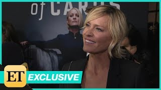 Robin Wright on Why She Had 'No Hesitation' Filming Final Season of 'House of Cards' (Exclusive)