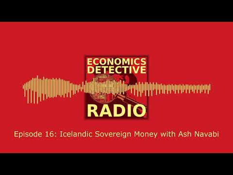 Icelandic Sovereign Money with Ash Navabi