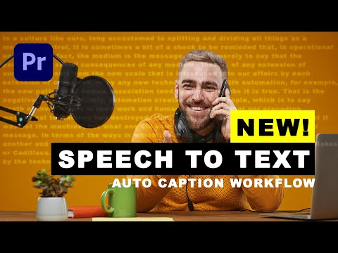 NEW! Adobe Premiere Pro 2021 Speech to Text and Captioning Workflow