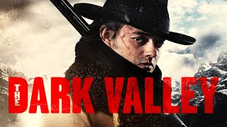 THE DARK VALLEY - Official U.S. Full online