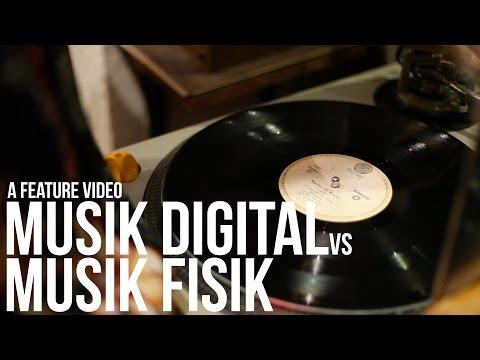 MUSIK DIGITAL VS MUSIK FISIK | A Feature Video