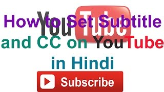 How to Set Subtitle and CC on Youtube in Hindi || Technical Naresh