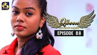 Queen Episode 88 || ''ක්වීන්'' ||   09th December 2019 Thumbnail