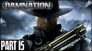 Damnation (PS3) - Walkthrough Part 15