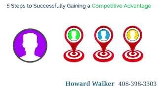 5 Steps to Successfully Gaining a Competitive Advantage