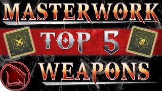 Destiny 2: Top 5 Masterwork Weapons – All The Best Masterwork Weapon Perks
