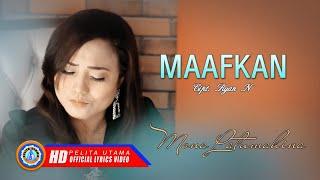 Mona Latumahina - MAAFKAN | Lagu Ambon Terpopuler ( Lyrics )