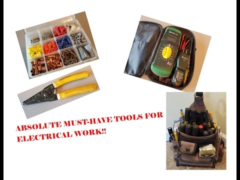 ABSOLUTE MUST-HAVE TOOLS FOR ELECTRICAL WORK!!