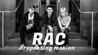 "RAC ""Repeating Motion"" (feat. Karl Kling) / Out Of Town Films"
