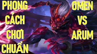 Kèo căng Omen vs Arum! Cách chơi Omen chiến thắng mọi đối thủ Solo lane