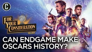 Avengers: Endgame Oscar Chances: Is It a Serious Contender? - For Your Consideration