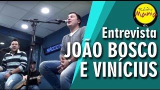 🔴 Radio Mania - João Bosco e Vinícius - Eu Vou Morrer de Amor