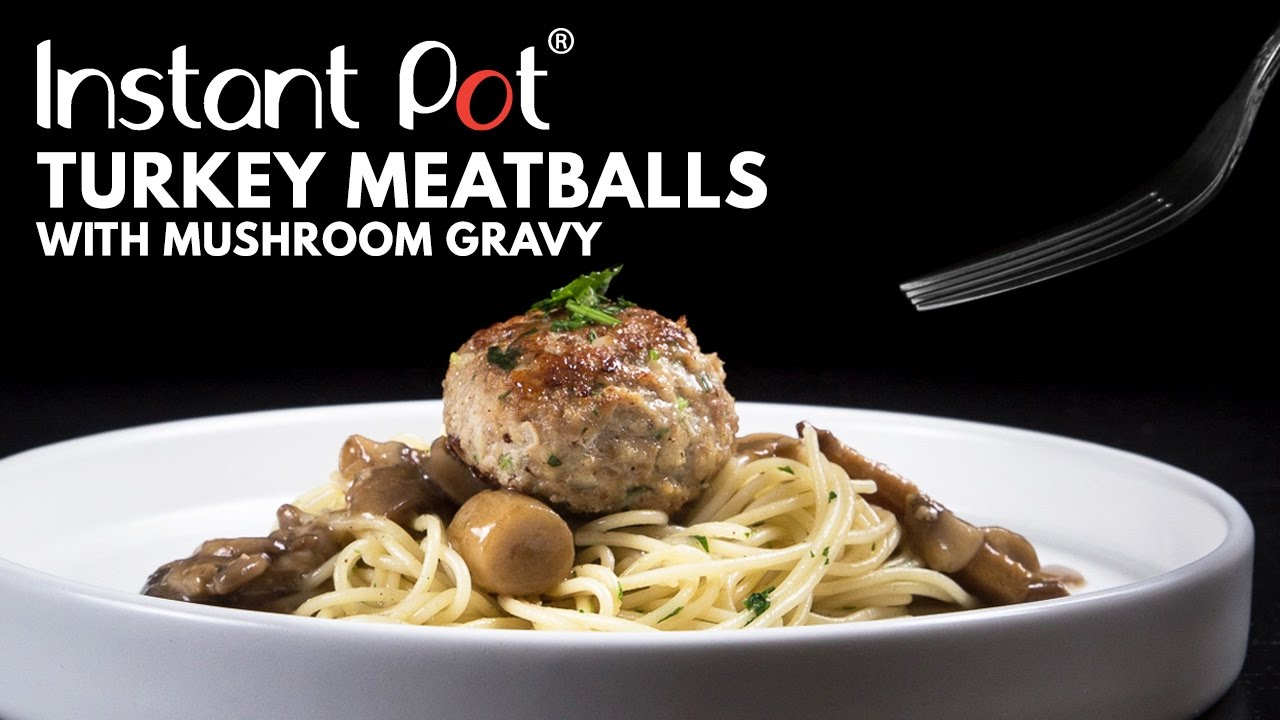 Instant pot turkey meatballs with mushroom gravy recipe youtube forumfinder Choice Image