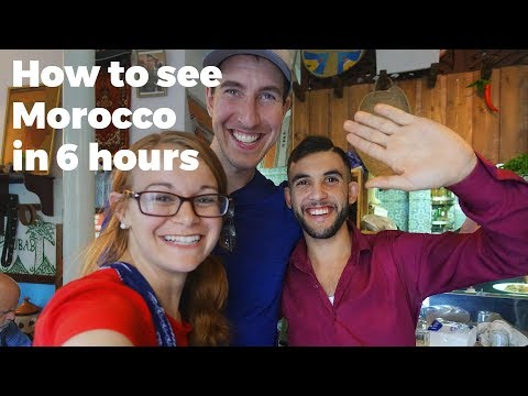 How to see Morocco in 6 hours (at least attempt to) - Travel Vlog Day 119 (Part 2/3)