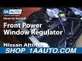 How To Replace Window Regulator 02 06 Nissan Altima