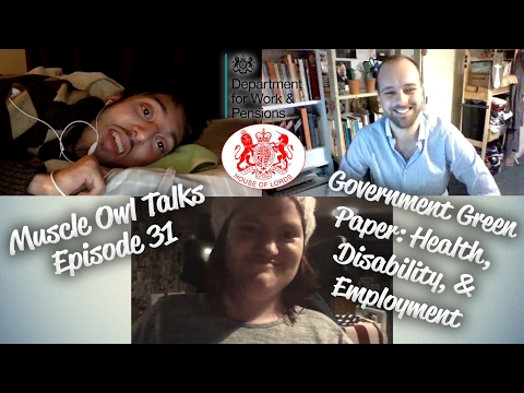Muscle Owl Talks Ep 31: Government, Disability & Unemployment (February 2017)