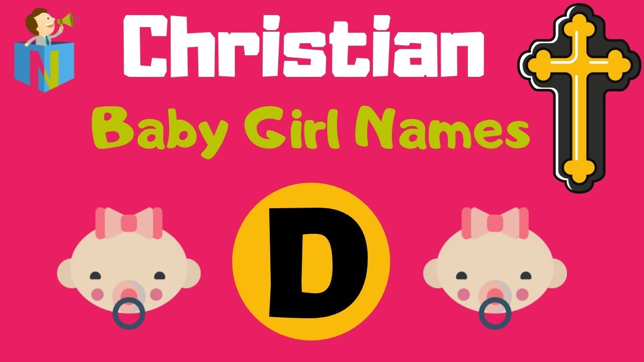 Christian Baby Girl Names Starting with D - 5 names available