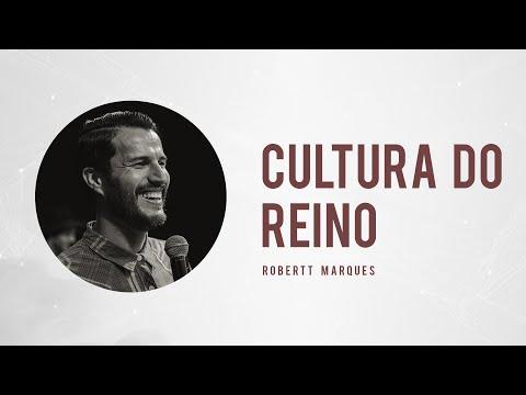 A Cultura do Reino - Robertt Marques