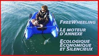 FREEWHEELING / Free Wheeling - Le moteur d'annexe manuel