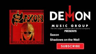 Watch Saxon Shadows On The Wall video