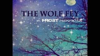 Excerpt from The Wolf Fey Audio Book by Kailin Gow