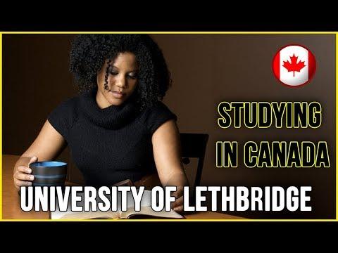 University of Lethbridge Canada - Should You School