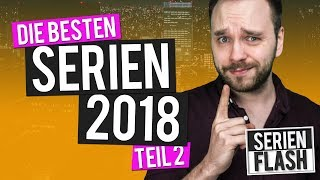 Die besten Serien 2018 #2 | SerienFlash