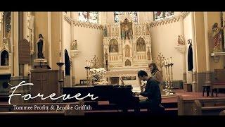 """Forever"" - Kari Jobe // Worship Cover by Tommee Profitt & Brooke Griffith"