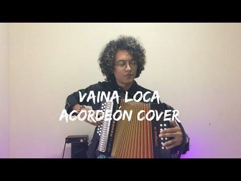 Vaina Loca - Ozuna ft Manuel Turizo Mulett Acordeón Cover