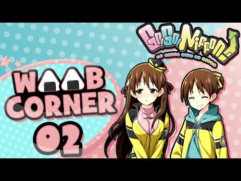 Weeb Corner | Go! Go! Nippon Episode 2: Where to go?