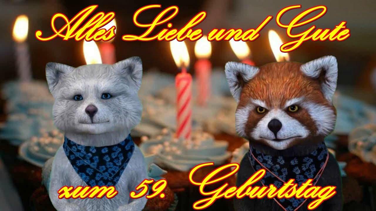 Alles Liebe Gute Zum 59 Geburtstag Happy Birthday To You Facerig Youtube Video Gruß