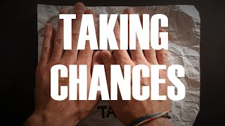 Quotes - Episode 1 - Taking Chances