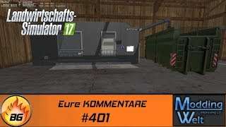 LS17 - Hof Bergmann Reloaded #401   Eure KOMMENTARE   Let's Play [HD]